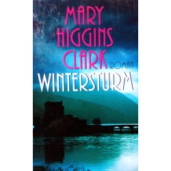 Wintersturm. Von Mary Higgins Clark (2000).