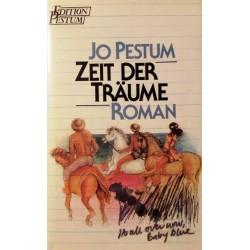 Zeit der Träume. Von Jo Pestum (1986).