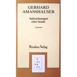Aufzeichnungen einer Sonde. Von Gerhard Amanshauser (1979).
