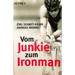 Vom Junkie zum Ironman. Von Jörg Schmitt-Kilian (2010).