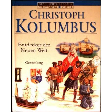 Christoph Kolumbus. Entdecker der neuen Welt. Von Peter Chrisp (2001).