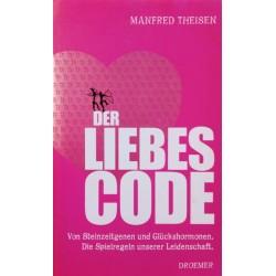 Der Liebescode. Von Manfred Theisen (2007).
