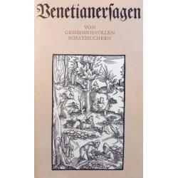 Venetianersagen. Von Rudolf Schramm (1985).