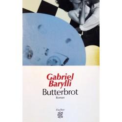 Butterbrot. Von Gabriel Barylli (1997).