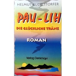 Pau-Lih. Von Helmut Rudelstorfer (1996).