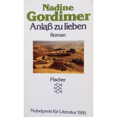 Anlaß zu lieben. Von Nadine Gordimer (1991).