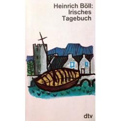 Irisches Tagebuch. Von Heinrich Böll (1981).