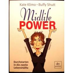 Midlife Power. Von Kate Klimo (2007).