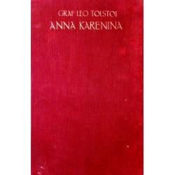 Anna Karenina. Von Graf Leo Tolstoi.