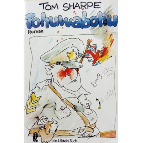 Tohuwabohu. Von Tom Sharpe (1990).
