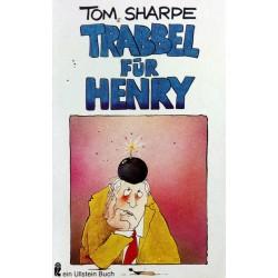Trabbel für Henry. Von Tom Sharpe (1990).