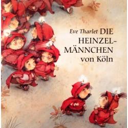 Die Heinzelmännchen von Köln. Von Eve Tharlet (1993).