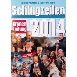 Schlagzeilen 2014. Von Christoph Matzl (2014).