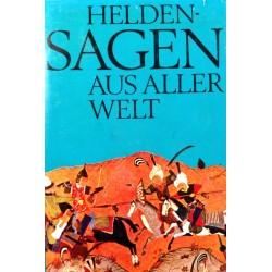 Heldensagen aus aller Welt. Von Herbert Mark (1973).