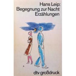 Begegnung zur Nacht. Von Hans Leip (1982).