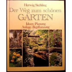 Der Weg zum schönen Garten. Von Rob Herwig (1992).