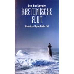 Bretonische Flut. Von Jean-Luc Bannalec (2016).