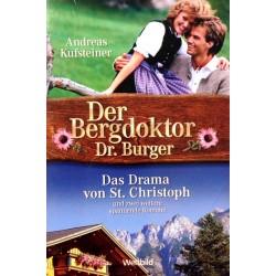 Der Bergdoktor Dr. Burger. Von Andreas Kufsteiner (1980).