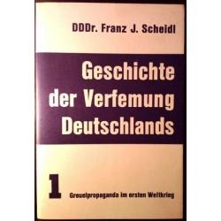 Geschichte der Verfemung Deutschlands. Von Franz J. Scheidl (1968).