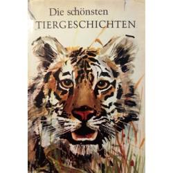 Die schönsten Tiergeschichten. Von Hans Hecke (1966).