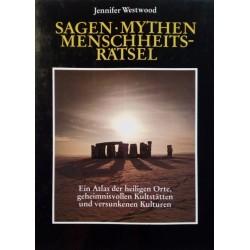 Sagen, Mythen, Menschheitsrätsel. Von Jennifer Westwood (1987).