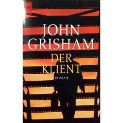 Der Klient. Von John Grisham (2002).