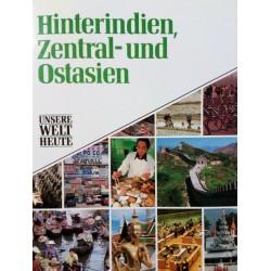 Hinterindien, Zentral- und Ostasien. Von James Hughes (1991).