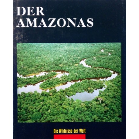 Der Amazonas. Von Tom Sterling (1973).