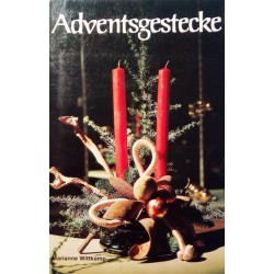 Adventsgestecke. Von Marianne Wittkamp.