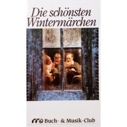 Die schönsten Wintermärchen. Von: Mohndruck Verlag (1990).