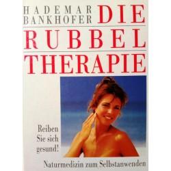 Die Rubbeltherapie. Von Hademar Bankhofer (1991).