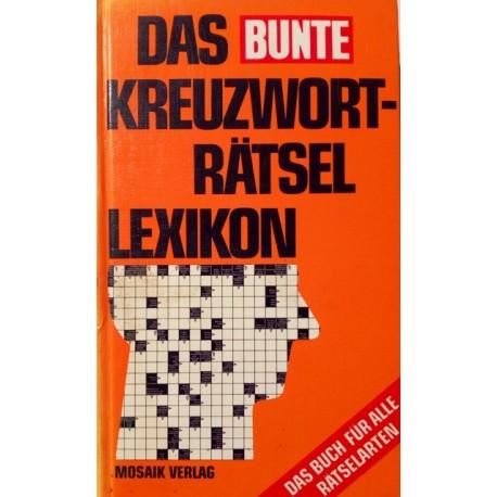 Das Bunte Kreuzworträtsel-Lexikon. Von: Mosaik Verlag (1980).