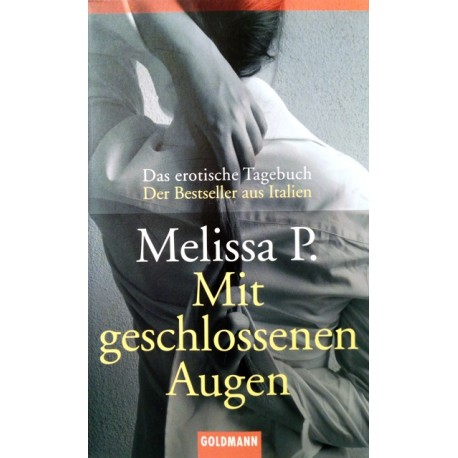 Mit geschlossenen Augen. Von Melissa P. (2004).