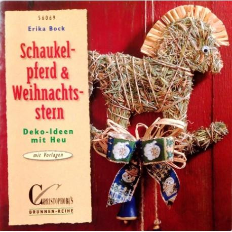 Schaukelpferd & Weihnachtsstern. Von Erika Bock (1999).