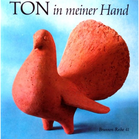 Ton in meiner Hand. Von Walter Mellmann (1980).
