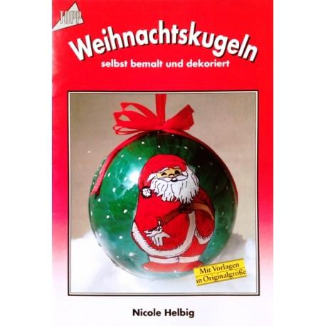 Weihnachtskugeln selbst bemalt und dekoriert. Von Nicole Helbig (1998).