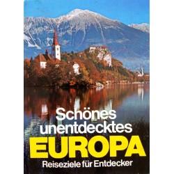 Schönes unentdecktes Europa. Von Heinz Hartmann (1978).