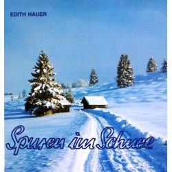 Spuren im Schnee. Von Edith Hauer (1995).