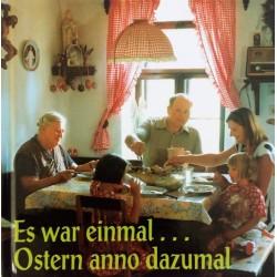 Es war einmal... Ostern anno dazumal. Von Edith Hauer (2003).