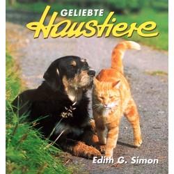 Geliebte Haustiere. Von Edith G. Simon (2000).