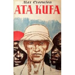 Ata Kufa. Von Max Everwien (1938).