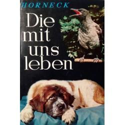 Die mit uns leben. Von Heribert Horneck (1963).