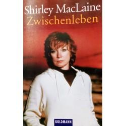 Zwischenleben. Von Shirley MacLaine (1985).