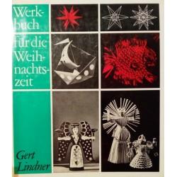 Werkbuch für die Weihnachtszeit. Von Gert Lindner (1966).