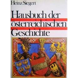 Hausbuch der österreichischen Geschichte. Von Heinz Siegert (1976).