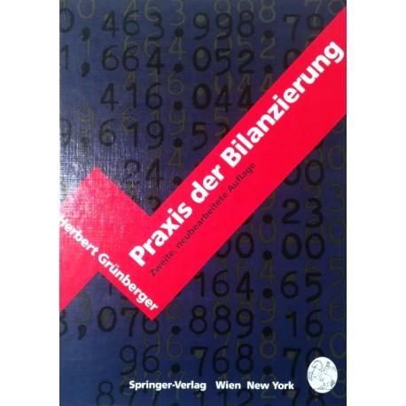 Praxis der Bilanzierung. Von Herbert Grünberger (1991).