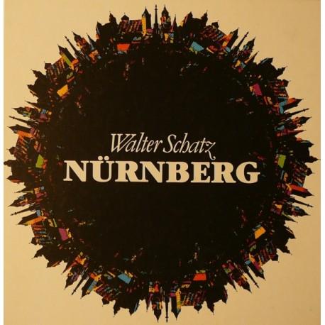 Nürnberg. Von Walter Schatz (1981).