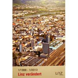 Linz verändert. Von Dietmar Bartl (2013).