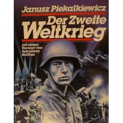 Der zweite Weltkrieg. Von Janusz Piekalkiewicz (1985).