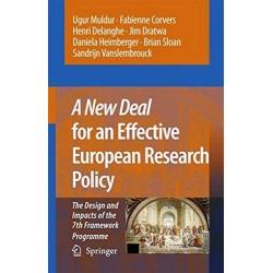 A new deal for an effective European Research Policy. Von Ugur Muldur (2010).